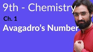 Matric part 1 Chemistry, Avogadro's Number -Ch 1 Fundamentals of Chemistry - 9th Class Chemistry