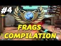 GLOBAL ELITE FRAGS COMPILATION! #4