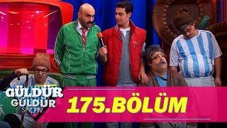 Güldür Güldür Show 175.Bölüm (Tek Parça Full HD)
