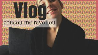 🌸 | Vlog |  coucou me revoilou