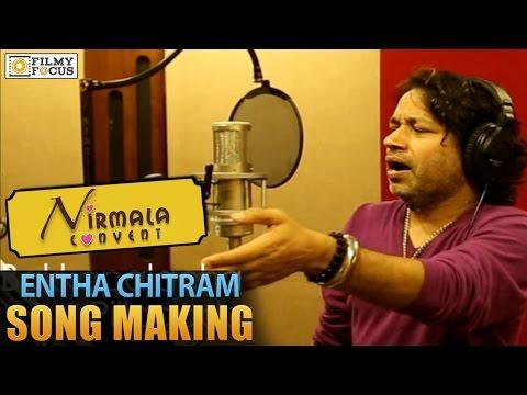 Entha Chitram Song Making Video    Kilash Kher    Nirmala Convent Movie - Filmyfocus.com