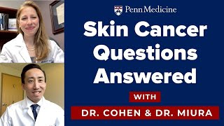 Your Skin Cancer Questions Answered