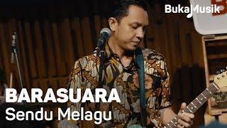 Barasuara – Sendu Melagu (Live Performance)   BukaMusik