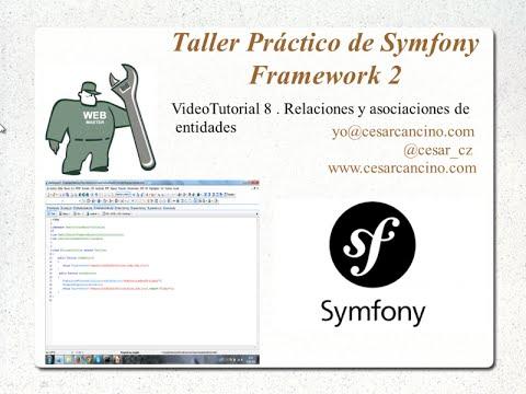 VideoTutorial 8 Taller Práctico de Symfony Framework 2. Relaciones y asociaciones de entidades
