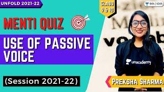 CBSE Class 9 \u0026 10: Use of Passive Voice   Menti Quiz   English Grammar   Unacademy Class 9 \u0026 10