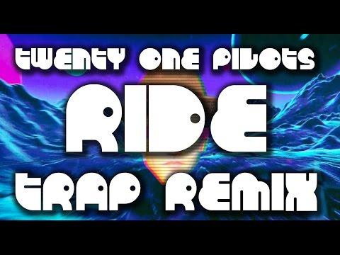 Twenty One Pilots - Ride (Chantry Trap Remix)