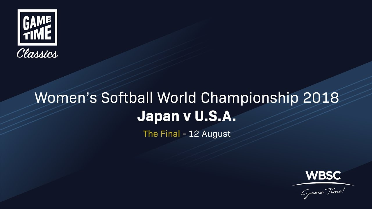 Japan v USA - The Final - Women's Softball World Championship 2018