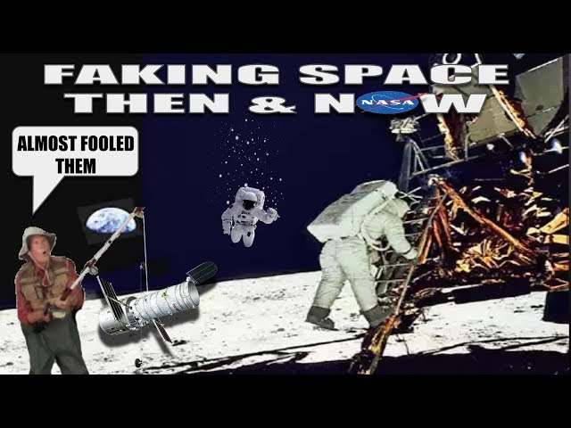 FAKING SPACE THEN & NOW (WARNING! EXTREME DECEPTION)