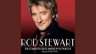 Rod Stewart — A Kiss to Build a Dream On
