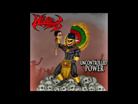 Headlezz - Uncontrolled Power (EP, 2019)