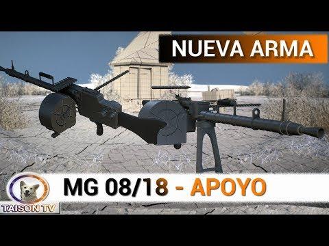 Battlefield 1 Nueva Arma MG 08/18 Apoyo Una nueva Bestia