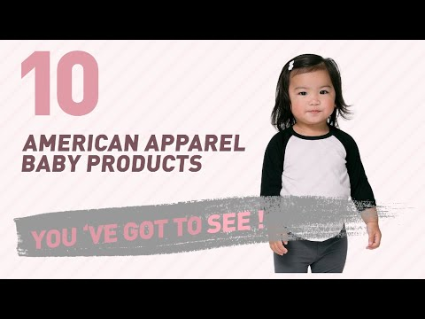 American Apparel Baby Products Video Collection // New & Popular 2017