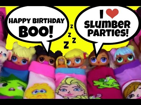 LOL Surprise~ SLUMBER PARTY & BIRTHDAY PARTY for BOO ~ Blind Bags ~ Doll Story Video by Girly Girlz