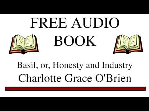 Basil, or, Honesty and Industry by Charlotte Grace O'Brien
