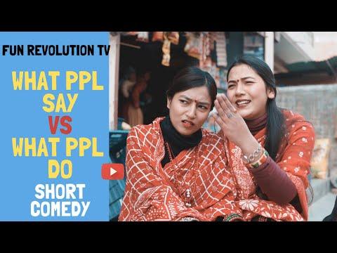 FRTV: What People Say VS What People Do| Nepali Comedy Videos | Fun Rev Shorts