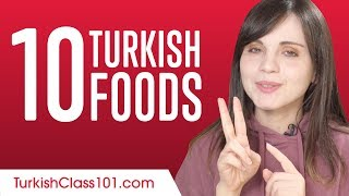 10 Turkish Foods