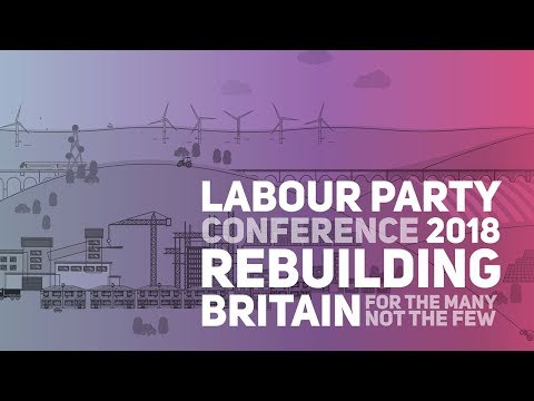 Labour Party Annual Conference 2018: Tuesday Morning