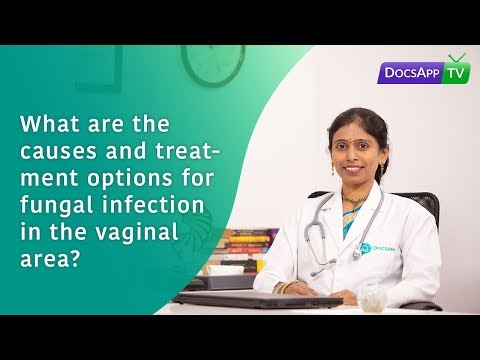 what-are-the-causes-and-treatment-options-for-fungal-infection-in-the-vaginal-area?-#askthedoctor