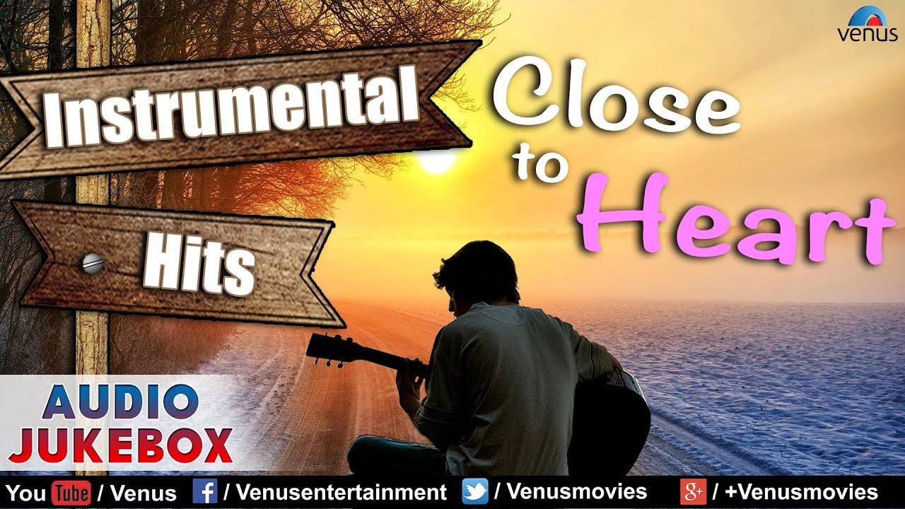 close to heart - best hindi instrumental film hits || audio jukebox