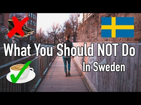 5 Things NOT To Do In Sweden
