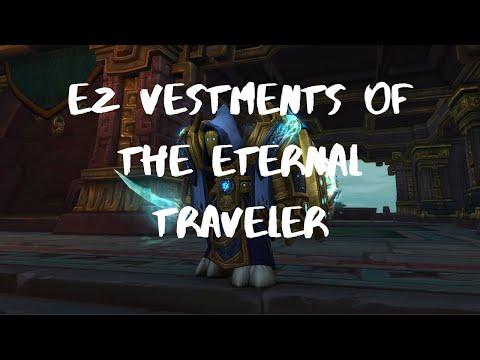 EASILY Get Vestments Of The Eternal Traveler!