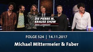 Die Pierre M. Krause Show vom 17.11.2017 mit Michael Mittermeier und Faber