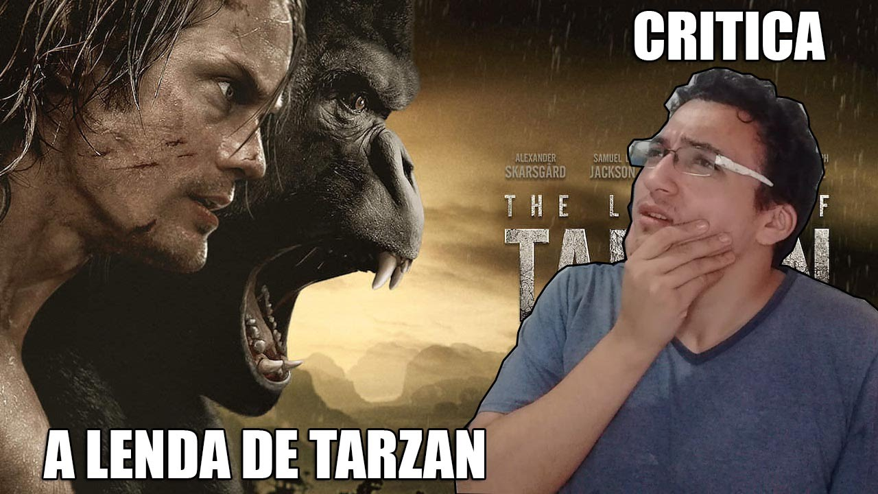 Vale a Pena Assistir? A Lenda de Tarzan - Critica