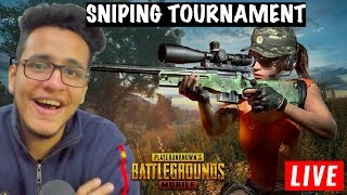 PUBG MOBILE SNIPING TOURNAMENT LIVE