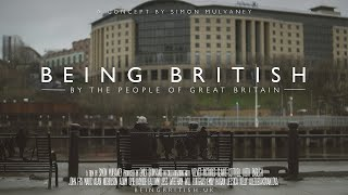 BEING BRITISH | A film by the people of Great Britain