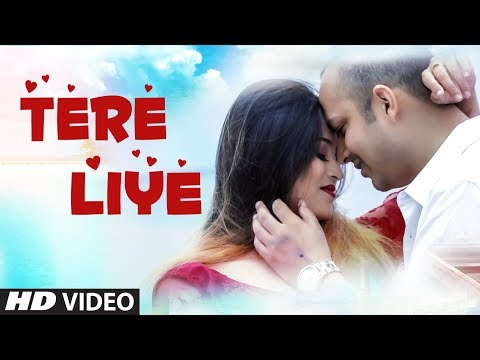 Tere Liye: Arun Gupta (Full Song) Naresh Chauhan | Latest Hindi Song 2018