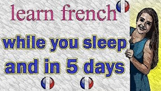 French and english while you sleep