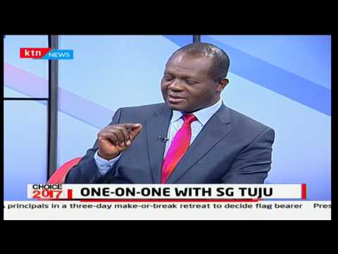 Choice 2017: One on One with Secretary General Raphael Tuju - [Part Two] 17th April,2017