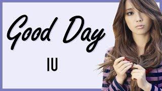 IU - GOOD DAY (Easy Lyrics + Indo Sub) by GOMAWO