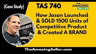 كيف جيسون أطلقت وتباع 1500 وحدة من تنافسية المنتج وخلق العلامة التجارية (دراسة حالة)