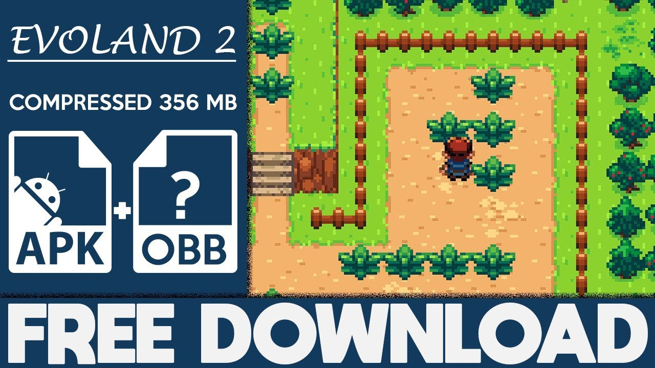 How To Download Evoland 2 Apk OBB For Android 2018  #Smartphone #Android