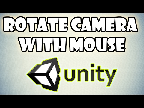 Rotate Camera with Mouse in Unity 3D