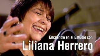 Encuentro en el Estudio con Liliana Herrero - Completo
