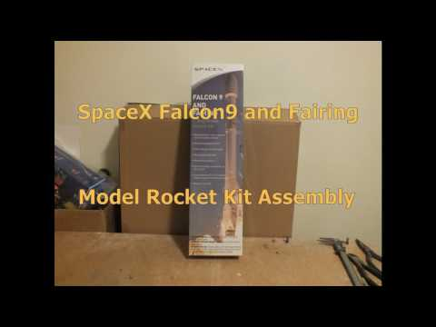 SpaceX Falcon 9 and Fairing Flying Model Rocket Kit Assembly