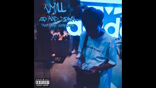 1MILL - Up And Down (Prod.by Yung Pear)