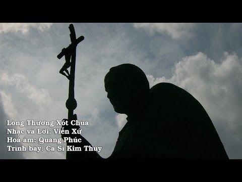 Thánh Ca: Lòng thương xót Chúa –  Trình bày: Ca Sĩ Kim Thúy