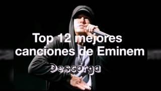 Top 12 mejores canciones de Eminem (descarga)