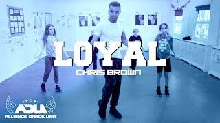 Chris Brown Loyal - Dance Choreography   ADU JUNIORS