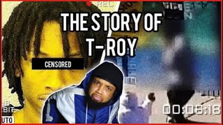 HE WAS O'BLOCKS SHOOTER!! The Story Of T-Roy AKA Baby Boy REACTION!!!