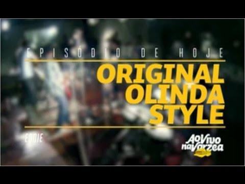 Ao vivo na Várzea Original Olinda Style - EDDIE 16.05.2015 (Parte 1)