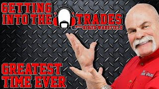 GETTING into THE TRADES| Greatest Time Ever with Roger Wakefield