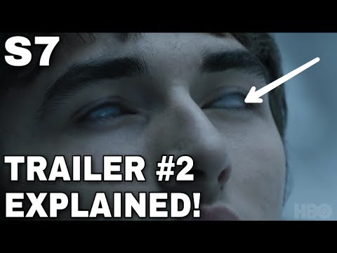 OFFICIAL SEASON 7 TRAILER 2 EXPLAINED! - Game of Thrones Season 7 Trailer 2 (SPOILERS)