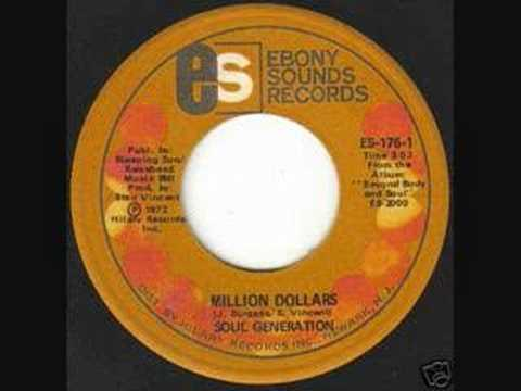 Soul Generation  Million Dollars