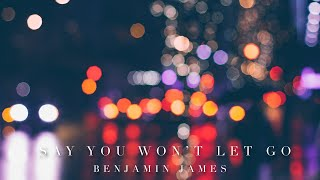 Video Say You Won't Let Go - James Arthur (Ben Cummings Piano Cover) download MP3, 3GP, MP4, WEBM, AVI, FLV September 2017