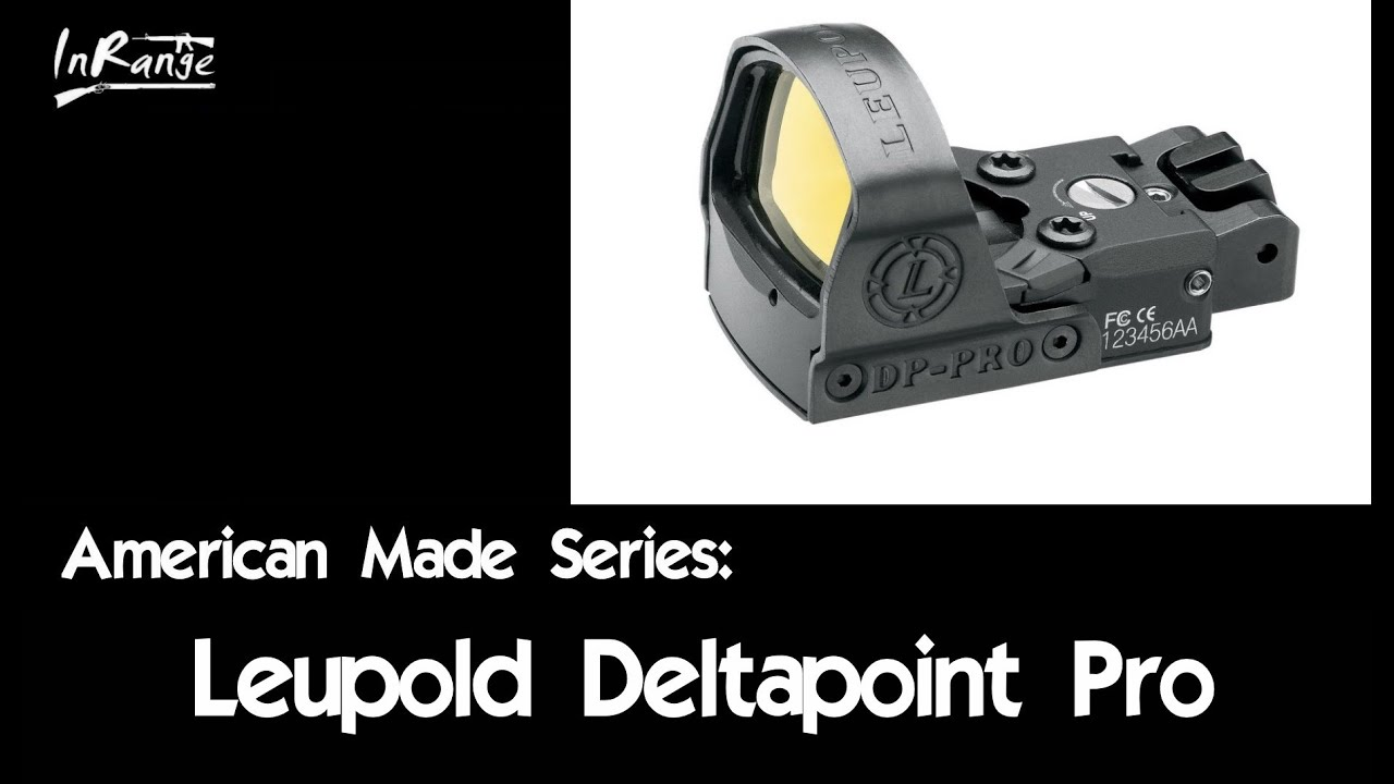 Leupold Deltapoint Pro RDS - American Made Series
