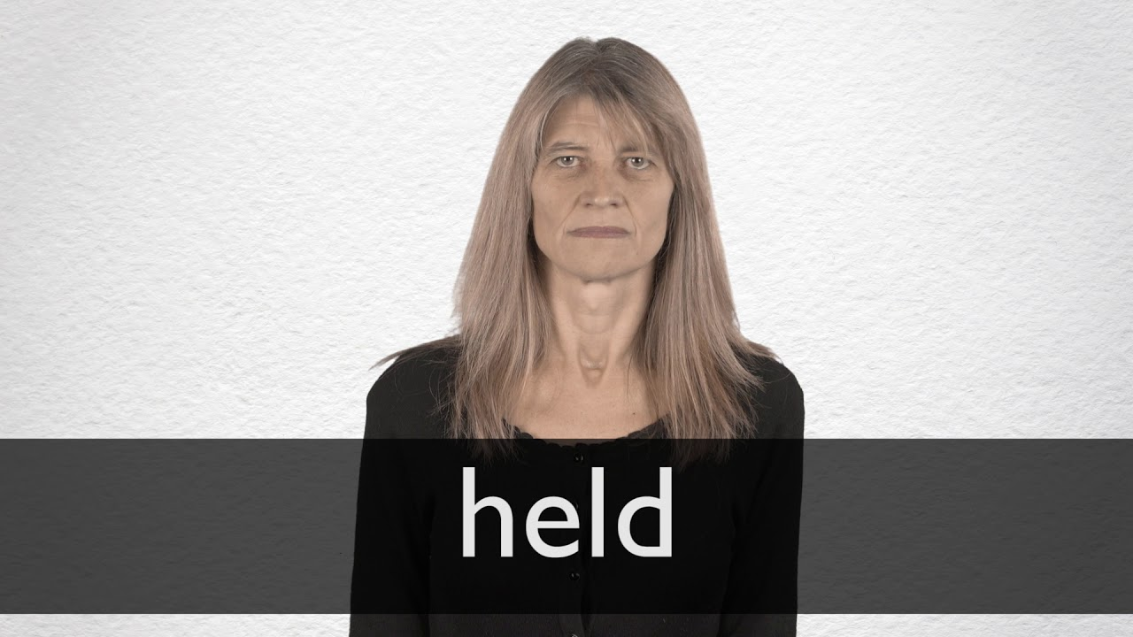 How to pronounce HELD in British English
